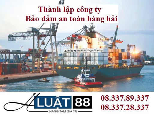 Thành lập công ty bảo đảm an toàn hàng hải