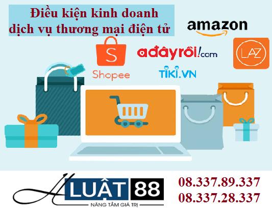 Điều kiện kinh doanh dịch vụ thương mại điện tử