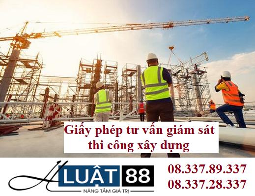 Giấy phép tư vấn giám sát thi công xây dựng